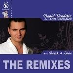 Break 4 Love (The Remixes)
