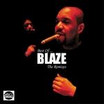 Best Of Blaze (The Remixes)