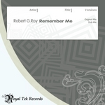 ROY, Robert G - Remember Me (Front Cover)