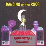 Dancing On The Roof (Ragga Party Part 1)