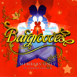 Bargrooves - Members Only US Limited Edititon