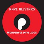 RAVE ALLSTARS - Wonderful Days 2006 (Front Cover)