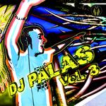 DJ Palas Vol 3