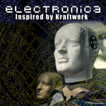 Electronica Inspired By Kraftwerk