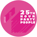 25th Hour Party People