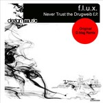FLUX, Sascha - Never Trust The Drugweib EP (Front Cover)