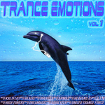 Trance Emotions Vol 1: Best Of Melodic Dance & Dream Techno