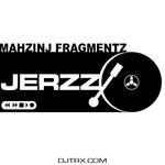 Mahzinj Fragmentz