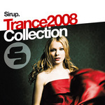 Sirup Trance 2008 Collection