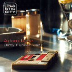 Dirty Funken Jazz