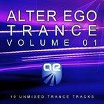 Alter Ego Trance Vol 1