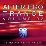 Alter Ego Trance Vol 2