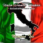 Italo Dance Hypes Numero Tre: The Best Of Italo Dance Tunes
