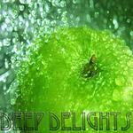 Deep Delights