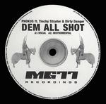 PHOKUS feat TINCHY STRYDER/DIRTY DANGER - Dem All Shot (Front Cover)
