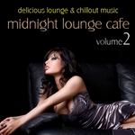 Midnight Lounge Cafe Vol 2