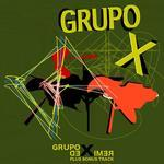 Grupo X Remixed (Plus Bonus Track)