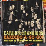 Bandido-A-Gogo! (Best Of)