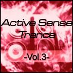 Active Sense Trance Vol 3