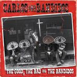 The Good, The Bad &d The Bandidos
