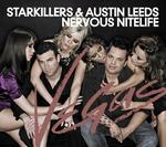 Starkillers & Austin Leeds - Nervous Nitelife: Vegas