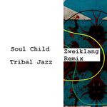 Tribal Jazz (Zweiklang remix)