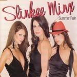 Slinkee Minx: Summer Rain