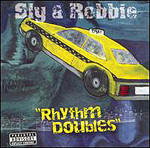 Sly & Robbie Rhythm Doubles (re-issue)