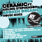 Broken Dreams (House Remixes incl. Ian Friday Mixes)
