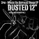 Where Da Buffaloz Roam EP