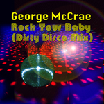 Rock Your Baby (Dirty Disco mix)