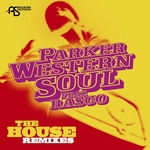 Western Soul (The House Remixes)