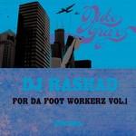 For Da Foot Workerz Vol 1