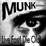 Munk/Asia Argento: Live Fast! Die Old!