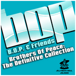 Brothers Of Peace: The Definitive Collection