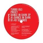 Dance In Dark EP