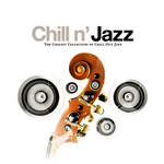 Chill N' Jazz: The Coolest Collection Of Chill Out Jazz