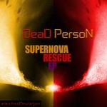 Supernova Rescue EP
