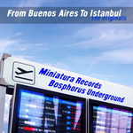 From Buenos Aires To Istanbul (The Originals)