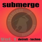Submerge Vol 1: Detroit Techno