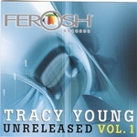 Tracy Young Presents Ferosh Records Unreleased Vol 1