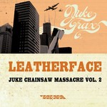 Juke Chainsaw Massacre Vol 2
