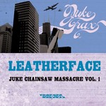 Juke Chainsaw Massacre Vol 1
