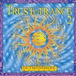Trust In Trance Vol. 2
