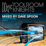Toolroom Knights Mixed By Dave Spoon (unmixed tracks)
