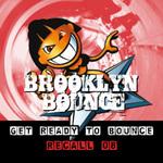 Get Ready To Bounce Recall 08 (Bonus Remixes Vol 1/Electro/Trance)