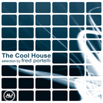 The Cool House (selection by Fred Portelli)