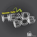 YANKEE ZULU - Head Bob (Front Cover)