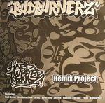 Budburnerz: Hard Twisted Mindz Remix Project