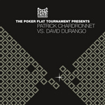 Poker Flat Tournament presents Patrick Chardronnet vs David Durango